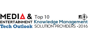 Top 10 Knowledge Management Solution Providers 2016
